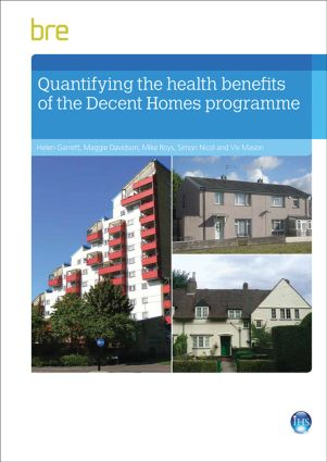 Quantifying The Health Benefits of the Decent Homes Programme: 1st Edition (Paperback) book cover