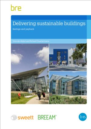 Delivering Sustainable Buildings: Saving and Payback, 1st Edition (Paperback) book cover