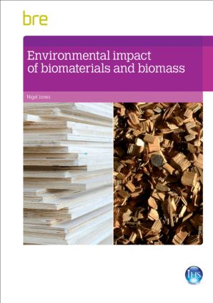 Environmental Impact of Biomaterials and Biomass book cover