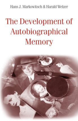 The Development of Autobiographical Memory (Hardback) book cover