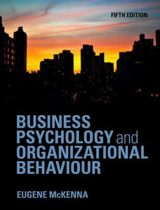Business Psychology and Organizational Behaviour: 5th Edition (Paperback) book cover