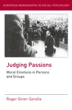 Judging Passions: Moral Emotions in Persons and Groups (Hardback) book cover
