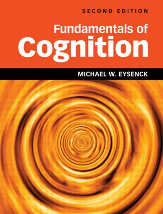 Fundamentals of Cognition 2nd Edition: 2nd Edition (Paperback) book cover