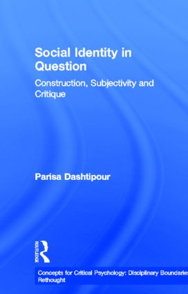 Social Identity in Question: Construction, Subjectivity and Critique, 1st Edition (Hardback) book cover
