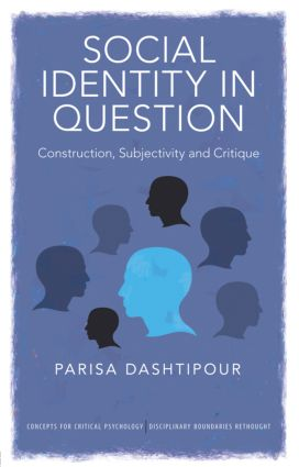Social Identity in Question: Construction, Subjectivity and Critique (Paperback) book cover