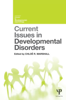Current Issues in Developmental Disorders (Hardback) book cover