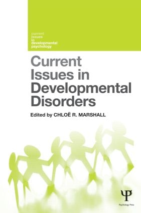 Current Issues in Developmental Disorders: 1st Edition (Hardback) book cover