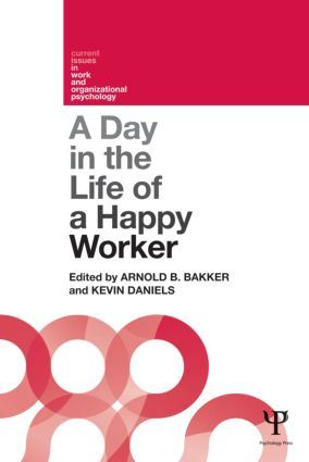 A Day in the Life of a Happy Worker (Paperback) book cover