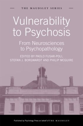 Vulnerability to Psychosis: From Neurosciences to Psychopathology (Hardback) book cover