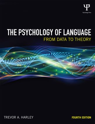 The Psychology of Language: From Data to Theory, 4th Edition (Paperback) book cover
