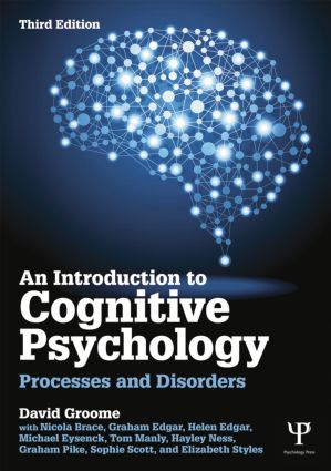 An Introduction to Cognitive Psychology: Processes and disorders book cover