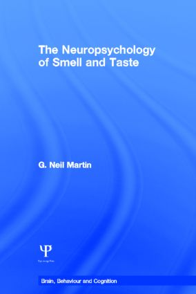 The Neuropsychology of Smell and Taste (Hardback) book cover