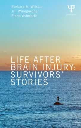 Life After Brain Injury: Survivors' Stories, 1st Edition (Paperback) book cover