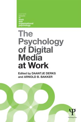 The Psychology of Digital Media at Work: 1st Edition (Paperback) book cover