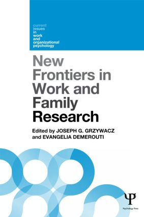 New Frontiers in Work and Family Research (Paperback) book cover