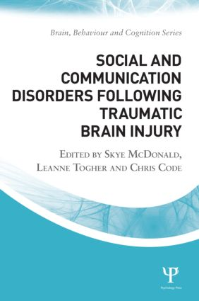 Social and Communication Disorders Following Traumatic Brain Injury: 2nd Edition (Paperback) book cover