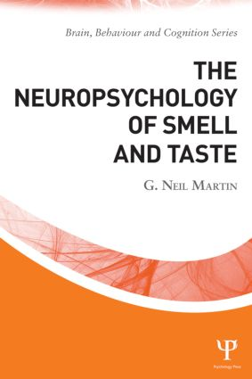 The Neuropsychology of Smell and Taste (Paperback) book cover