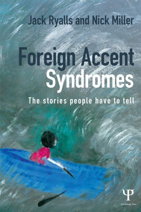 Foreign Accent Syndromes: The stories people have to tell book cover