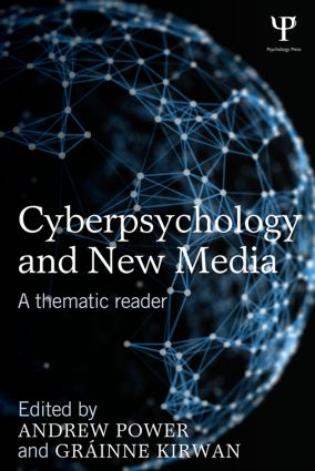 Cyberpsychology and New Media: A thematic reader (Paperback) book cover