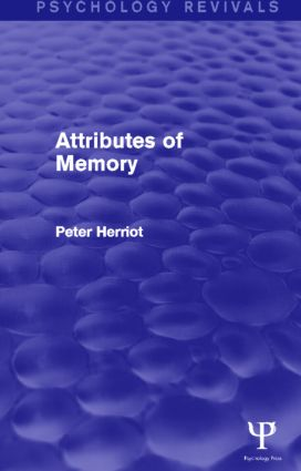Attributes of Memory (Psychology Revivals) (Hardback) book cover