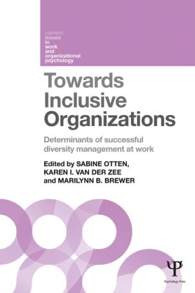 Towards Inclusive Organizations: Determinants of successful diversity management at work, 1st Edition (Paperback) book cover