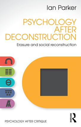 Psychology After Deconstruction: Erasure and social reconstruction book cover