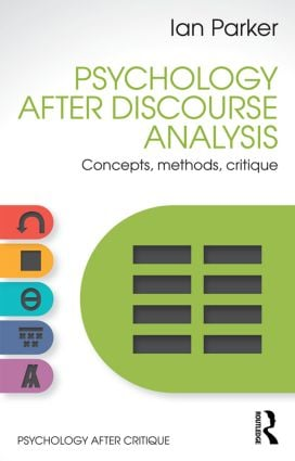 Psychology After Discourse Analysis: Concepts, methods, critique book cover