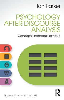 Psychology After Discourse Analysis: Concepts, methods, critique, 1st Edition (Paperback) book cover