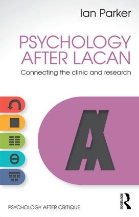 Psychology After Lacan: Connecting the clinic and research book cover
