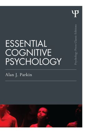 Essential Cognitive Psychology (Classic Edition) book cover