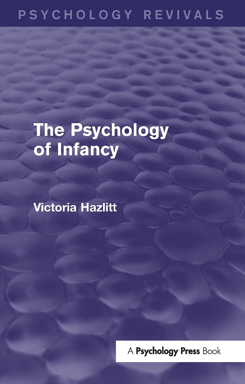 The Psychology of Infancy (Psychology Revivals) (Hardback) book cover