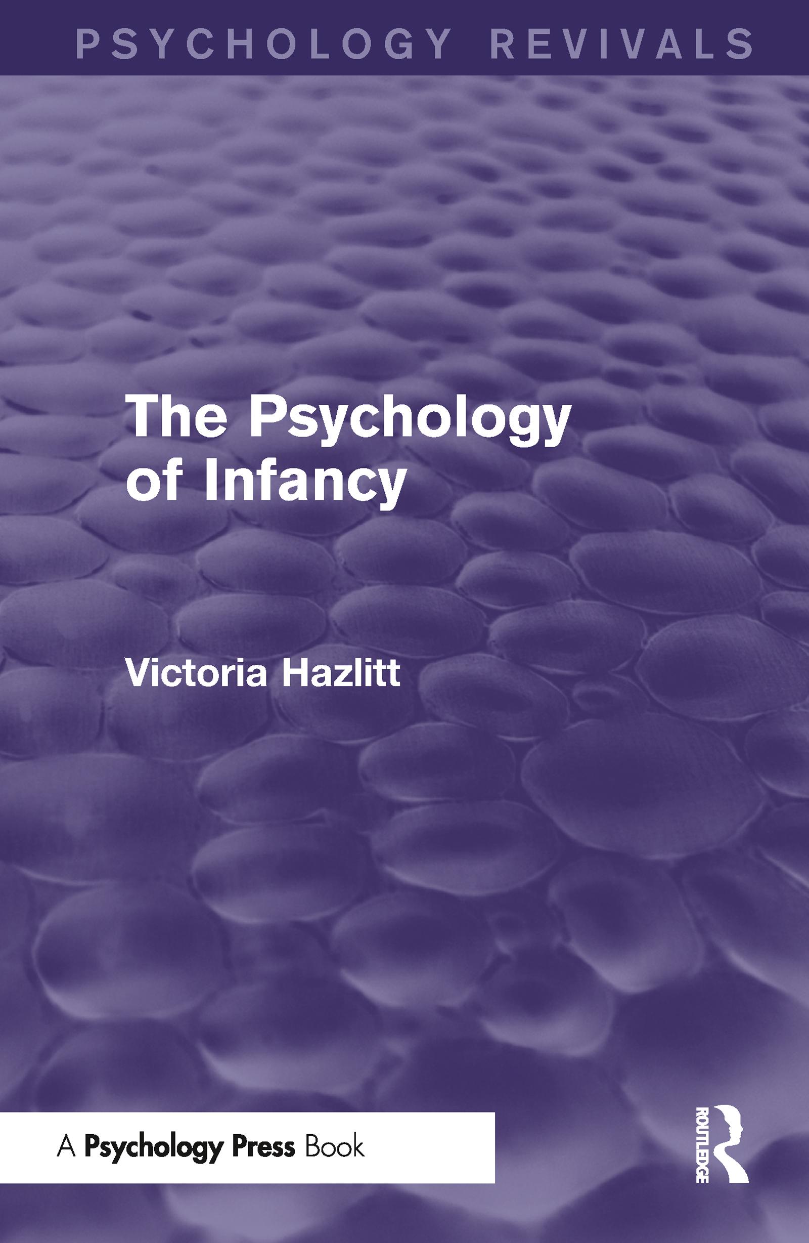 The Psychology of Infancy (Psychology Revivals)