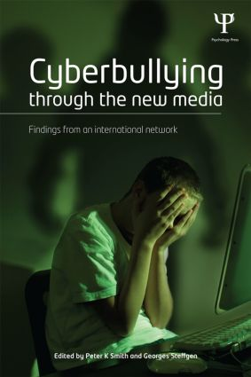 Cyberbullying through the New Media: Findings from an international network (Paperback) book cover