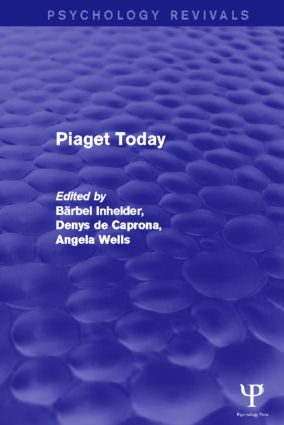 Piaget Today (Psychology Revivals) (Paperback) book cover