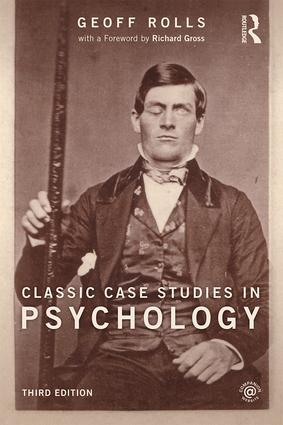 Classic Case Studies in Psychology: Third edition book cover