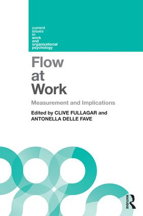 Flow at Work: Measurement and Implications book cover