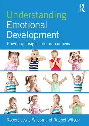 Understanding Emotional Development: Providing insight into human lives book cover