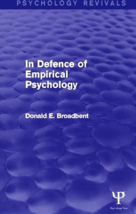 In Defence of Empirical Psychology (Psychology Revivals): 1st Edition (Hardback) book cover