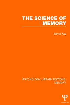 The Science of Memory (PLE: Memory): 1st Edition (Hardback) book cover