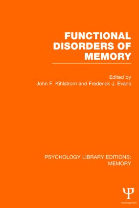 Functional Disorders of Memory (PLE: Memory) (Hardback) book cover