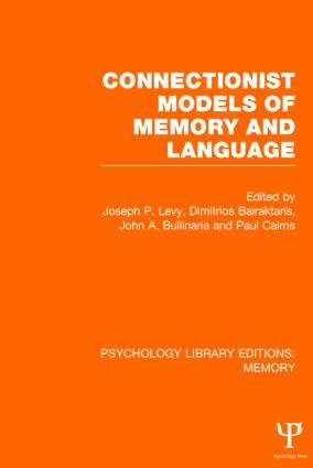 Connectionist Models of Memory and Language (PLE: Memory): 1st Edition (Hardback) book cover