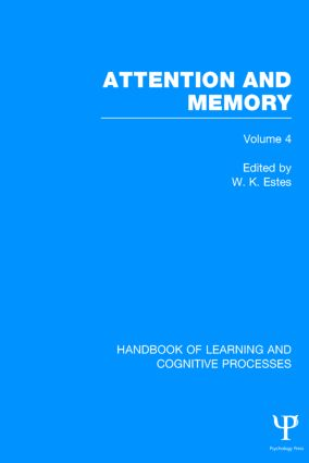 Handbook of Learning and Cognitive Processes (Volume 4): Attention and Memory, 1st Edition (Hardback) book cover