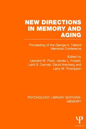 New Directions in Memory and Aging (PLE: Memory): Proceedings of the George A. Talland Memorial Conference (Hardback) book cover
