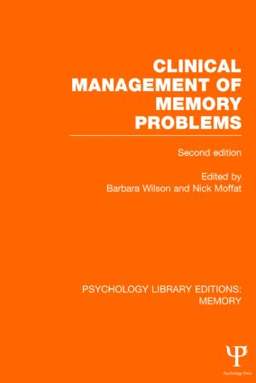 Clinical Management of Memory Problems (2nd Edn) (PLE: Memory) (Hardback) book cover