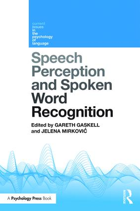 Speech Perception and Spoken Word Recognition book cover