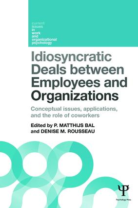 Idiosyncratic Deals between Employees and Organizations