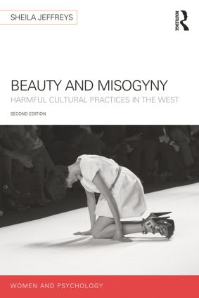 Beauty and Misogyny: Harmful cultural practices in the West book cover