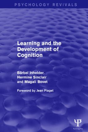 Learning and the Development of Cognition (Psychology Revivals) (Hardback) book cover