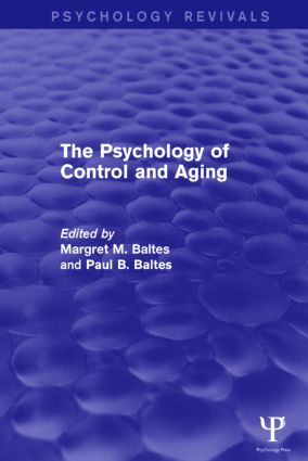 The Psychology of Control and Aging (Psychology Revivals): 1st Edition (Hardback) book cover