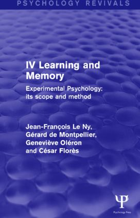Experimental Psychology Its Scope and Method: Volume IV (Psychology Revivals): Learning and Memory, 1st Edition (Hardback) book cover
